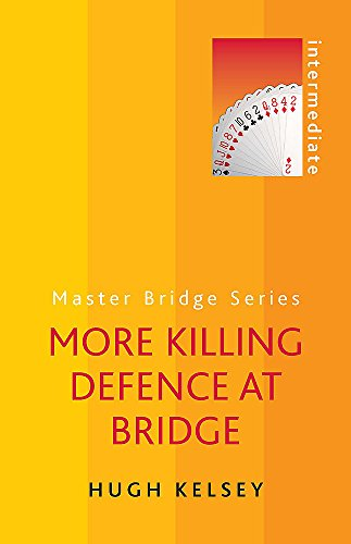 9780297868651: More Killing Defence at Bridge