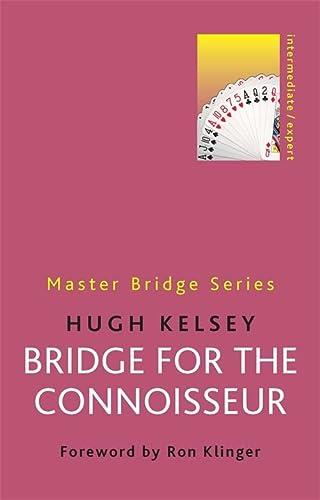 9780297868712: Bridge for the Connoisseur