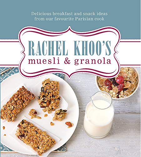 9780297868934: Rachel Khoo's Muesli and Granola