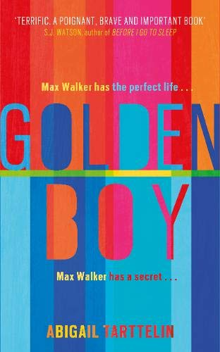 9780297868989: Golden Boy: A compelling, brave novel about coming to terms with being intersex