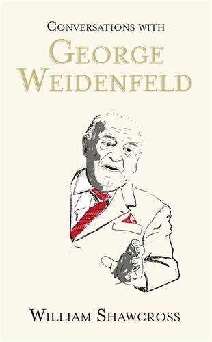 9780297869221: Conversations with George Weidenfeld