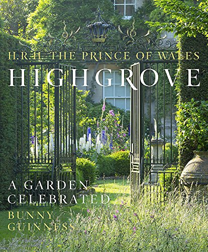 9780297869351: Highgrove: A Garden Celebrated