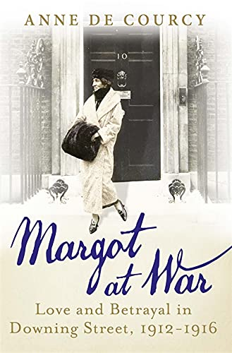 9780297869863: Margot at War: In Love, Peace and War at Downing Street