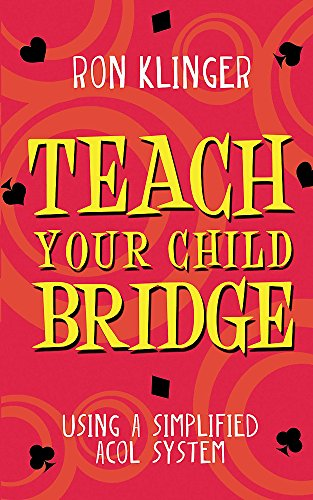 9780297869955: Teach Your Child Bridge: Using A Simplified Acol System