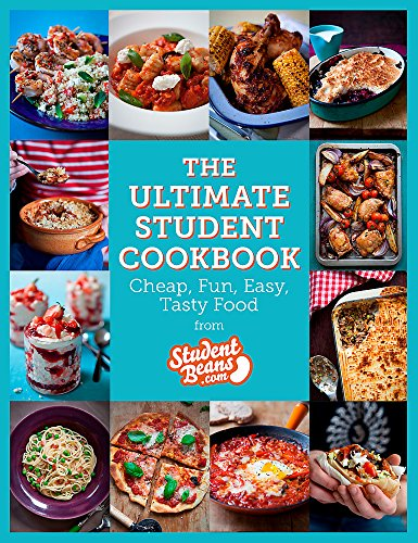 9780297869979: The Ultimate Student Cookbook: Cheap, Fun, Easy, Tasty Food