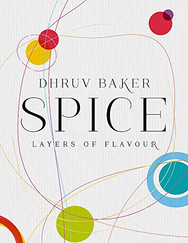 9780297870159: Spice: Layers of Flavour
