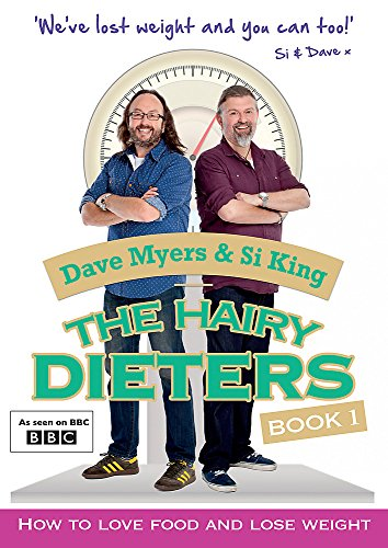 9780297870432: The Hairy Dieters: How to Love Food and Lose Weight