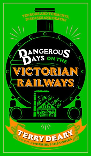9780297870586: Dangerous Days on the Victorian Railways: Feuds, Frauds, Robberies and Riots