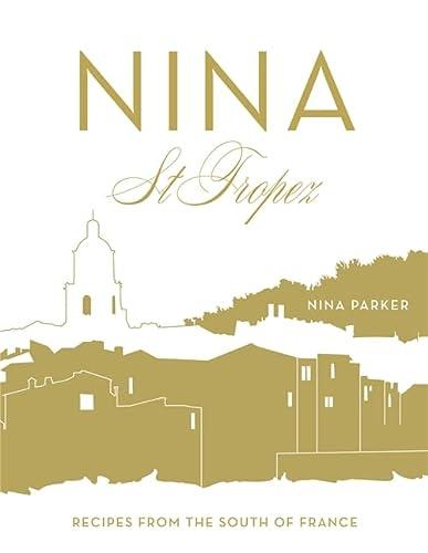 9780297870685: Nina St Tropez