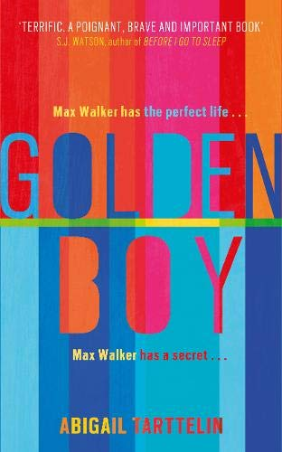 9780297870944: Golden Boy: A compelling, brave novel about coming to terms with being intersex