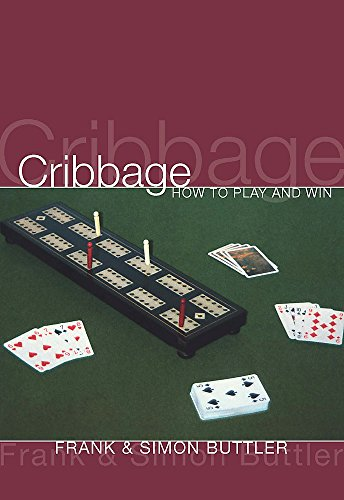 9780297871132: Cribbage: How To Play And Win