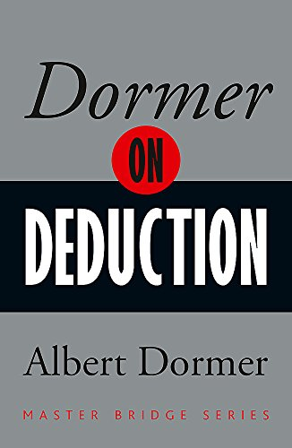 9780297871415: Dormer on Deduction (Master Bridge Series)