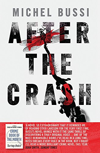 9780297871422: After the Crash