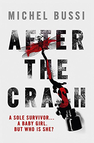 9780297871439: After the Crash