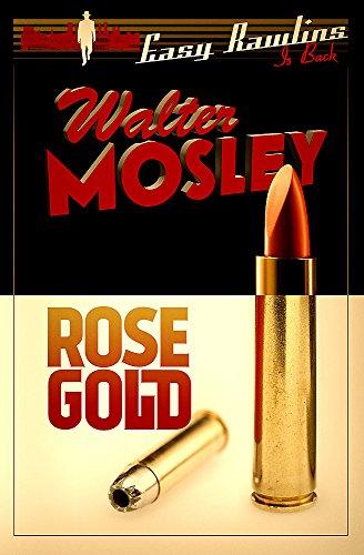 9780297871750: Rose Gold: Easy Rawlins 13