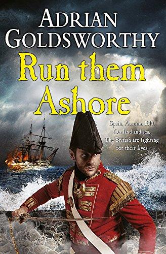 9780297871842: Run Them Ashore (Napoleonic War 5)