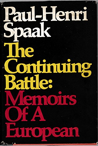 9780297993520: Continuing Battle: Memoirs of a European, 1936-66 (English and French Edition)