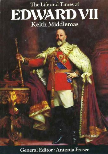 9780297994268: The Life and Times of Edward VII (Kings & Queens)