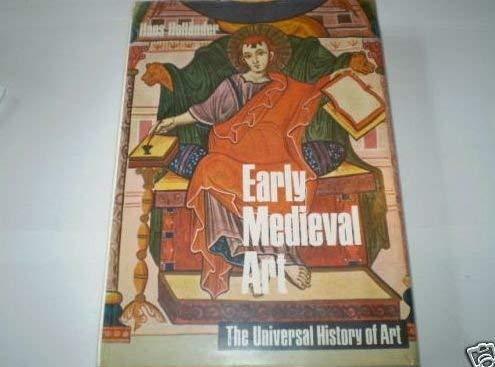 9780297994411: Early Mediaeval Art (Universal History of Art)