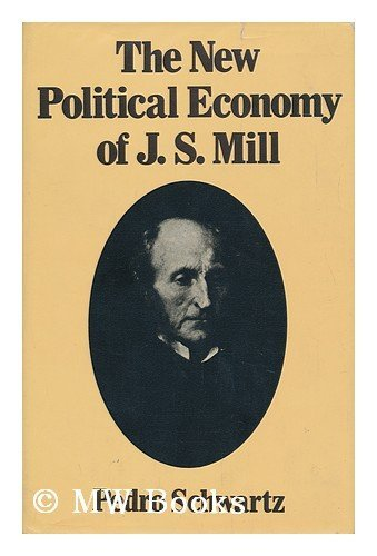9780297994695: New Political Economy of J.S. Mill