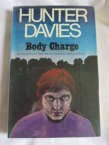 Body charge;: A novel (9780297994930) by Davies, Hunter