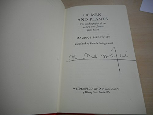 Of Men and Plants: Messegue, Maurice