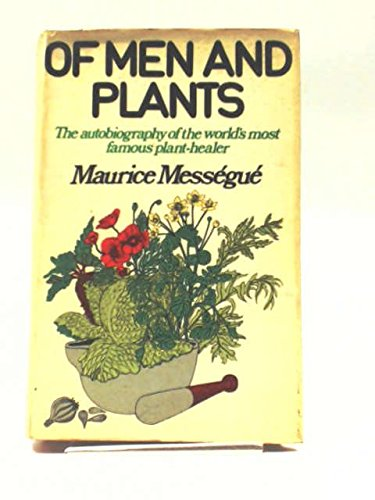 9780297994954: Of Men and Plants