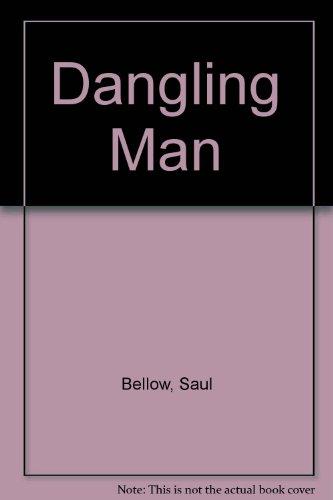 9780297995166: Dangling Man