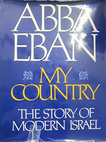 9780297995265: My country: The story of modern Israel