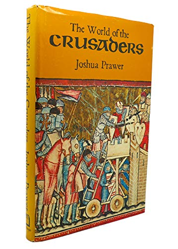 9780297995371: World of the Crusaders