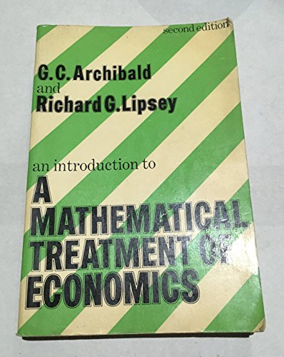 9780297995463: Introduction to a Mathematical Treatment of Economics