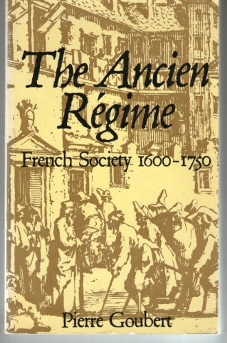 9780297995685: Ancien Regime: French Society, 1600-1750 (World University Library)