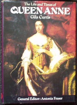 9780297995715: Life and Times of Queen Anne (Kings & Queens)