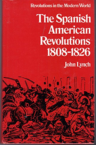 9780297995883: Spanish-American Revolutions, 1808-26 (Revolutions in the modern world)