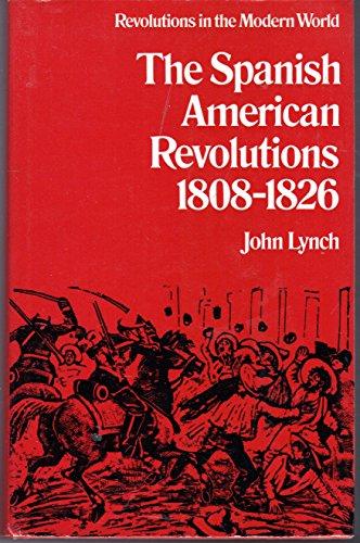 9780297995883: Spanish-American Revolutions, 1808-26