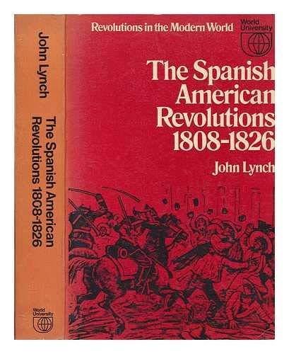 9780297995890: Spanish-American Revolutions, 1808-26 (Revolutions in the modern world)
