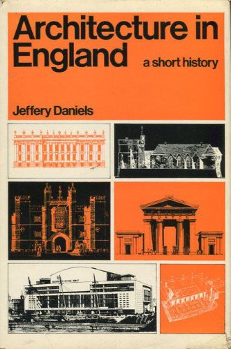 Architecture in England: A Short History: JEFFREY DANIELS