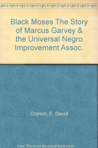 9780299012106: Black Moses: The story of Marcus Garvey and the Universal Negro Improvement Association