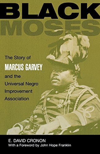 Black Moses: The Story of Marcus Garvey: Cronon, E. David