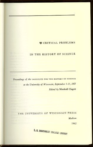 9780299018702: Critical Problems in the History of Science