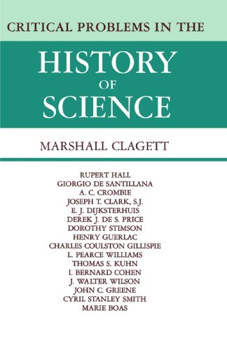 9780299018740: Critical Problems in the History of Science: Proceedings of the Institute for the History of Science, 1957