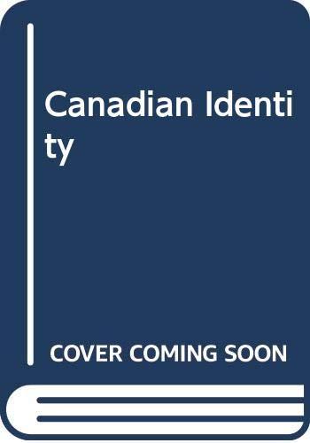 9780299024048: Canadian Identity