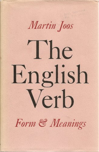 The English verb: form and meanings: Joos, Martin