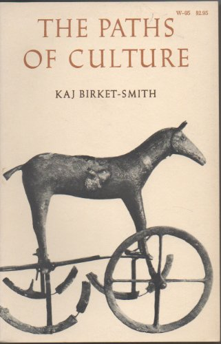 9780299033842: The Paths Of Culture. A General Ethnology.