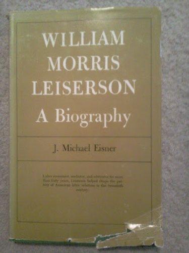9780299043605: William Morris Leiserson: A Biography