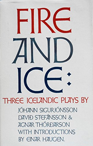 9780299044817: Fire and Ice: Three Icelandic Plays (Nordic Transport)