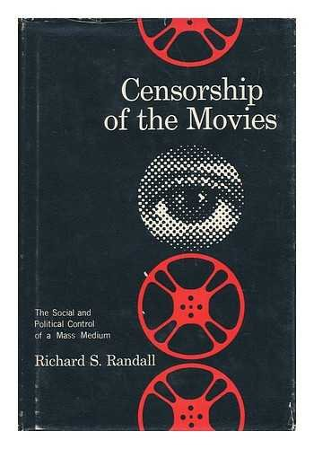 9780299047313: Censorship of the Movies: The Social and Political Control of a Mass Medium