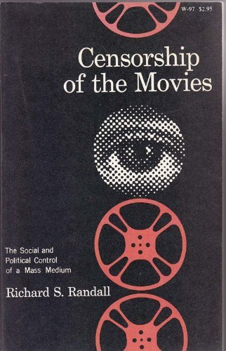 9780299047344: Censorship of the Movies: The Social and Political Control of a Mass Medium
