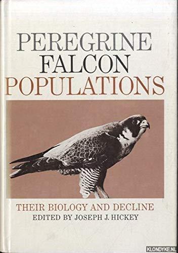 Peregrine Falcon Populations: Editor-Joseph J. Hickey