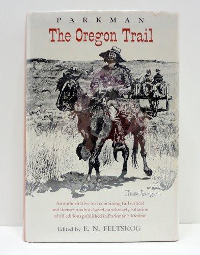 The Oregon Trail: Parkman, Francis Jr.